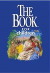 The Book for Children - Kenneth Nathaniel Taylor