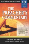 Ecclesiastes / Song Of Solomon (The Preacher's Commentary, Volume 16) - David Allan Hubbard