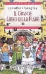 Il grande libro delle fiabe - Jonathan Langley, Giulio Lughi