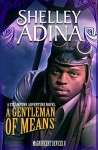 A Gentleman of Means: A steampunk adventure novel (Magnificent Devices) (Volume 8) - Shelley Adina