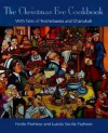 The Christmas Eve Cookbook: With Tales of Nochebuena and Chanukah - Ferdie Pacheco