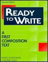 Ready To Write: A First Composition Text - Karen Lourie Blanchard, Christine Baker Root