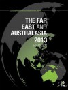 The Far East and Australasia 2013 - Europa Publications