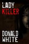 Lady Killer - Donald White