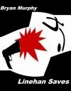 Linehan Saves - Bryan Murphy