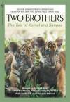 Two Brothers: The Tale of Kumal and Sangha - James Ellison