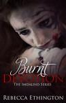 Burnt Devotion (Imdalind Series Book 5) - Rebecca Ethington