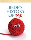 Bede's History of ME - Ned Bustard, Amy Clark