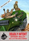 Deadly Intent (Special Force Orca Book 14) - Anthony Molloy, Paul Scott