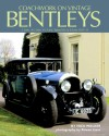 Coachwork on Vintage Bentleys: 3 Litre, 4 1/2 Litre, 6 1/2 Litre, Speed Six & 8 Litre 1921-31 - Nick Walker