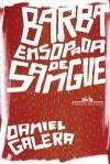 Barba Ensopada de Sangue - Daniel Galera
