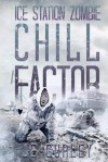 Chill Factor: Ice Station Zombie 2 - J.E. Gurley