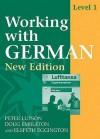 Working With German, Level 1: Coursebook - Peter Lupson, Elspeth Eggington, Doug Embleton