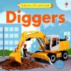 Usborne Lift and Look Diggers (Lift-and-Look Board Books) - Felicity Brooks