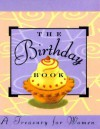 The Birthday Book:: A Treasury for Women - Ariel Books