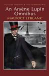 An Arsène Lupin Omnibus - David Stuart Davies, Maurice Leblanc