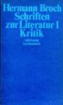 Schriften zur Literatur 1: Kritik - Hermann Broch, Paul Michael Lützeler