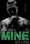 That Girl is Mine - Part Three - Eve Cates