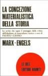 La concezione materialistica della storia - Karl Marx, Friedrich Engels, Fausto Codino