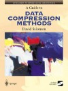 A Guide to Data Compression Methods [With CD-ROM] - David Salomon