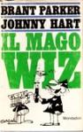 Il mago Wiz - Brant Parker, Johnny Hart, Carlo Fruttero, Franco Lucentini