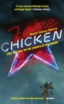 Chicken: Love for Sale on the Streets of Hollywood - David Henry Sterry