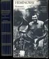 Romanzi e racconti - Fernanda Pivano, Giuseppe Trevisani, Ernest Hemingway