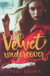 Velvet Undercover - Teri Brown
