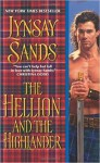 The Hellion and the Highlander (Historical Highlands) by Sands, Lynsay(February 23, 2010) Mass Market Paperback - Lynsay Sands