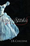 Blind Stitches - J.B. Chicoine