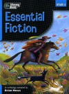 Literacy World Stage 4 Fiction: Essential Anthology (Literacy World New Edition) - Brian Moses