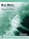 Blue Mood (for Right Hand or Left Hand Alone): Sheet - Margaret Goldston