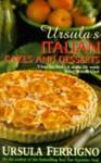 Ursulas Italian Cakes And Desserts - Ursula Ferrigno, Susanna Tee