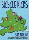 Bicycle Kicks - Simon Hood, Lee-Ann Donaldson, Richard Herring