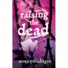 Raising the Dead - Mara Purnhagen
