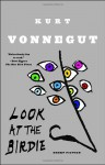 Look at the Birdie: Short Fiction - Kurt Vonnegut, Sidney Offit