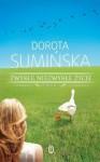 Zwykłe niezwykłe życie - Dorota Sumińska