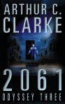 2061: Odyssey Three (Audio) - Scott Brick, Arthur C. Clarke, C Arthur
