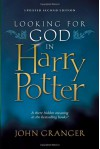 Looking for God in Harry Potter - John Granger