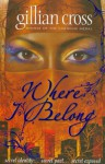 Where I Belong - Gillian Cross