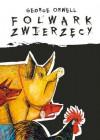 Folwark Zwierzęcy (Illustrated) - Bartłomiej Zborski, Iwan Kulik, George Orwell