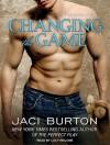 Changing The Game - Lucy Malone, Jaci Burton
