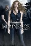 Imminence - Kat Stiles