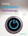 Using Information Technology 9e Introductory Edition - Brian Williams, Stacey C. Sawyer