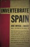 Invertebrate Spain - José Ortega y Gasset, Mildred Adams