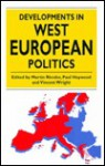 Developments In West European Politics - Martin Rhodes