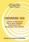 Choosing 360: A Guide to Evaluating Multi-Rater Feedback Instruments for Management Development - Ellen Van Velsor, Jean, Brittain Leslie