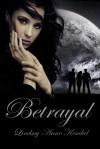 Betrayal - Lindsay Anne Kendal