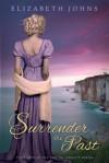 Surrender the Past - Elizabeth Johns