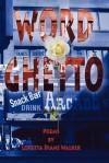 Word Ghetto - Loretta Diane Walker, 1st World Library, 1st World Publishing